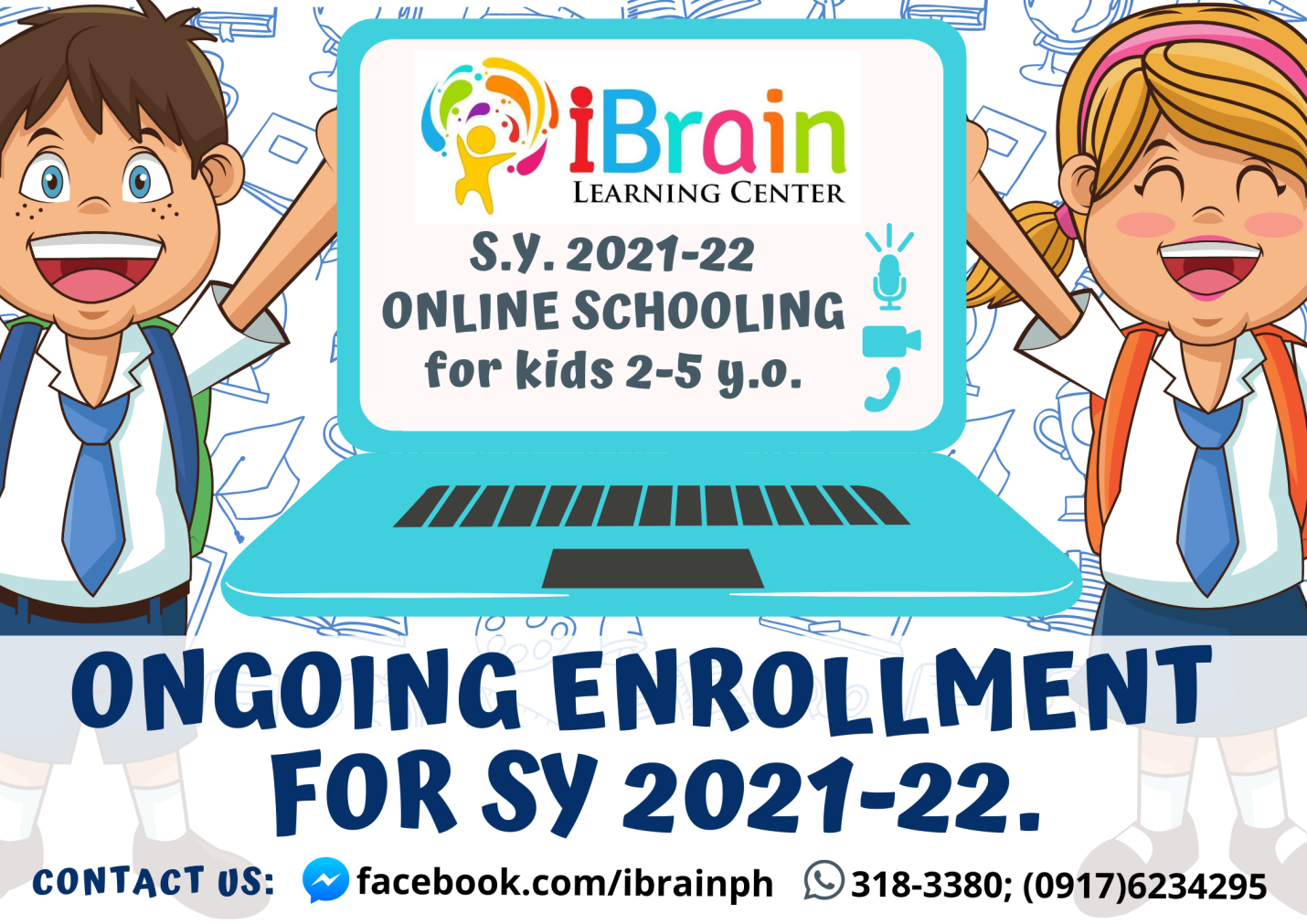 C:\Users\GCPI-ROBBY\Desktop\IBRAIN\new flyer for SY 2021-22.png